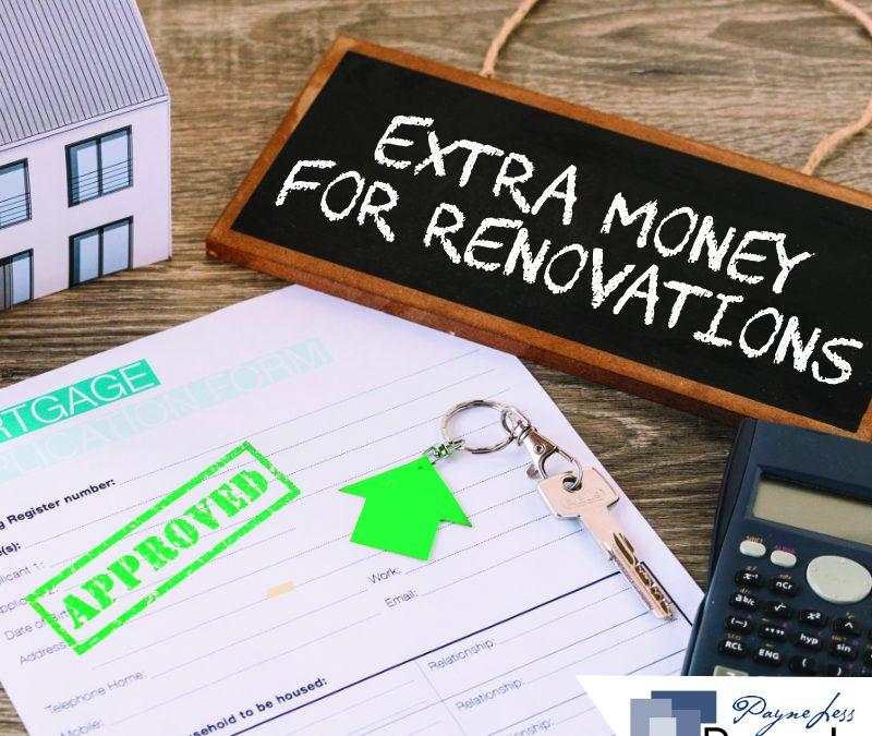 Can I lend extra money for renovations to the property I am buying?